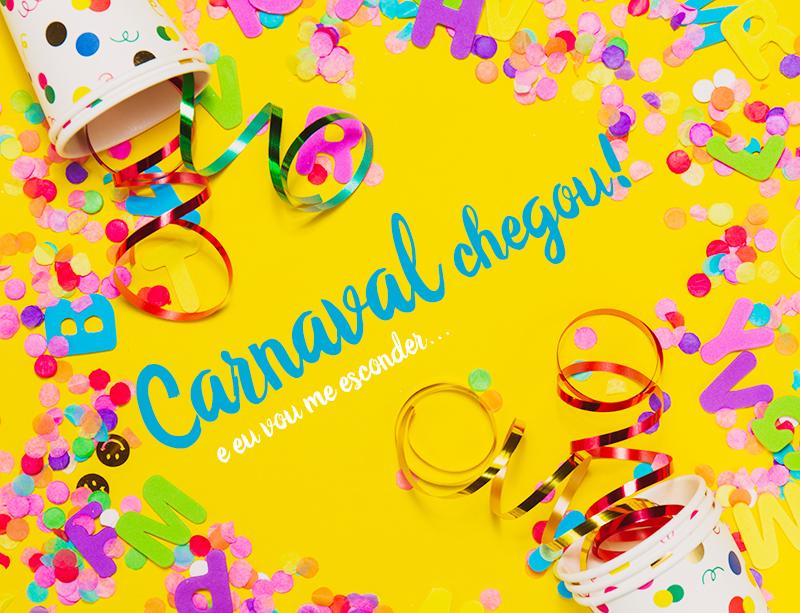 Dicas para passar o Carnaval em casa, tranquilamente, feliz e sem tédio!